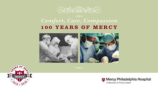 Misericordia to Mercy Philadelphia Hospital - 100 Years of Mercy