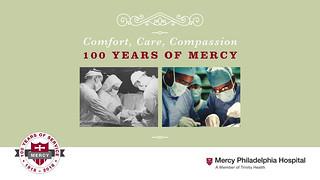 Misericordia to Mercy Philadelphia Hospital - 100 Years of Mercy