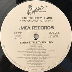 CHRISTOPHER WILLIAMS:EVERY LITTLE THING U DO(LABEL SIDE-A)