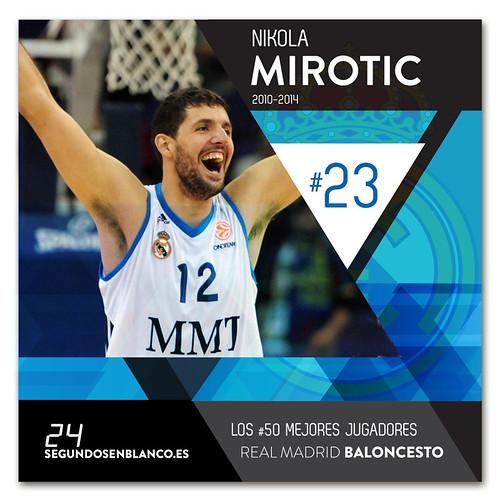 #23 NIKOLA MIROTIC