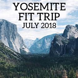 Yosemite Camping Fit Trip