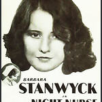 Sun, 2018-04-22 11:56 - Old movie poster for the Barbara Stanwyck film 'Night Nurse'.