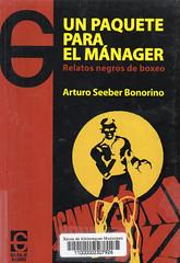 Arturo Seeber, Un paquete para el mánager
