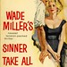 Gold Medal Books 1027 - Wade Miller - Sinner Take All