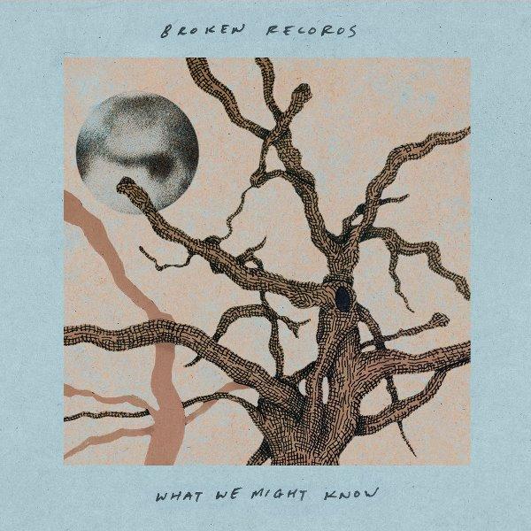 Broken Records - What We Might Know