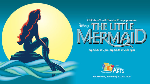 """The Little Mermaid"" presented by the CFCArts Youth Theatre Troupe"