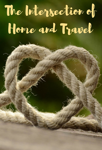 The Intersection of Home and Travel