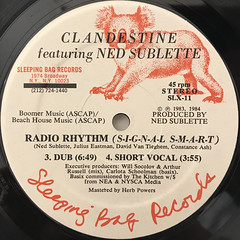 CLANDESTINE featuring NED SUBLETTE:RADIO RHYTHM(S-I-G-N-A-L S-M-A-R-T)(LABEL SIDE-B)