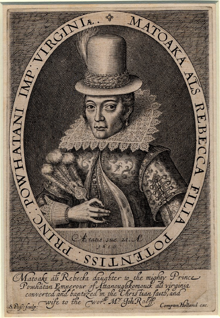 Portrait of Pocahontas, wearing a tall hat, and seen at half-length. Around the oval lettering reads: