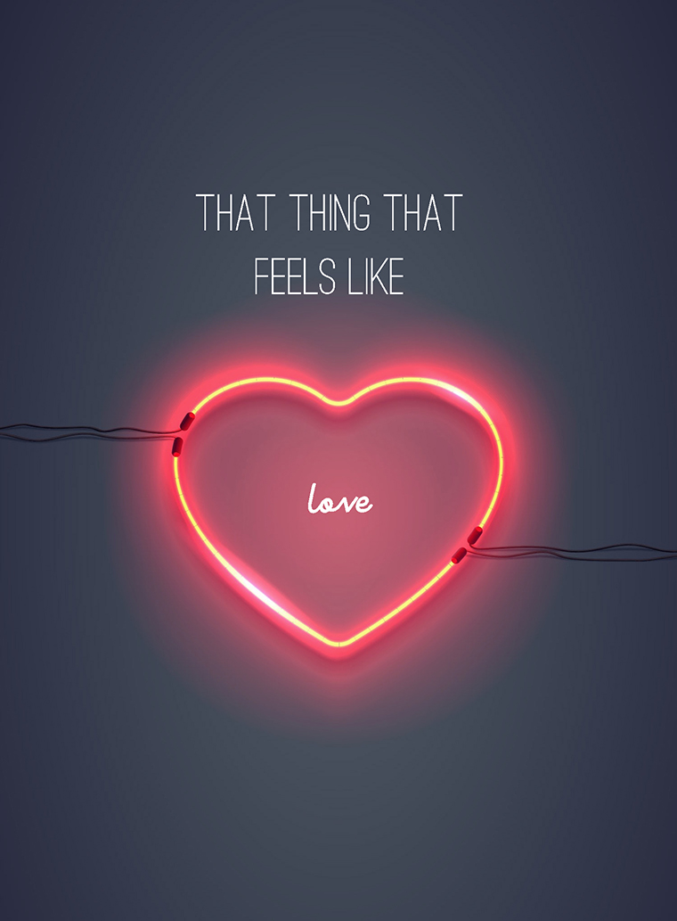 Wisdom #59 That thing that feels like love