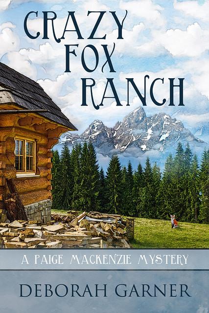 Crazy Fox Ranch by [Garner, Deborah]