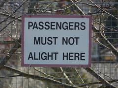 Northfield Station - sign - Passengers Must Not Alight Here
