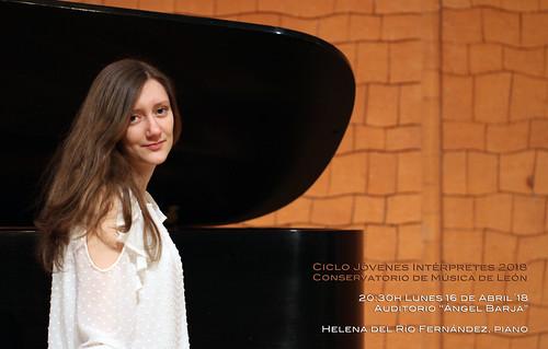 """HELENA DEL RÍO FERNÁNDEZ, PIANO - CICLO JÓVENES INTÉRPRETES 2018 - CONSERVATORIO DE LEÓN - LUNES 16.04.18 - 20:30H AUDITORIO """"ÁNGEL BARJA"""""""