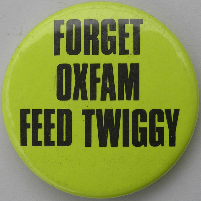 FORGET OXFAM FEED TWIGGY