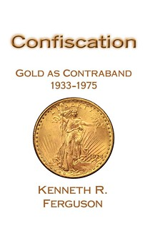 Confiscation Gold as Contraband book cover
