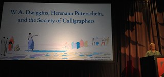 TypeCon 2017 Bruce Kennett on W A Dwiggins Hermann Püterschein and the Fictional Society of Calligraphers
