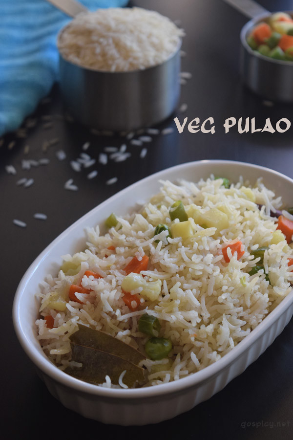 Vegetable Pulao/Veg Pulao Recipe by GoSpicy.net/