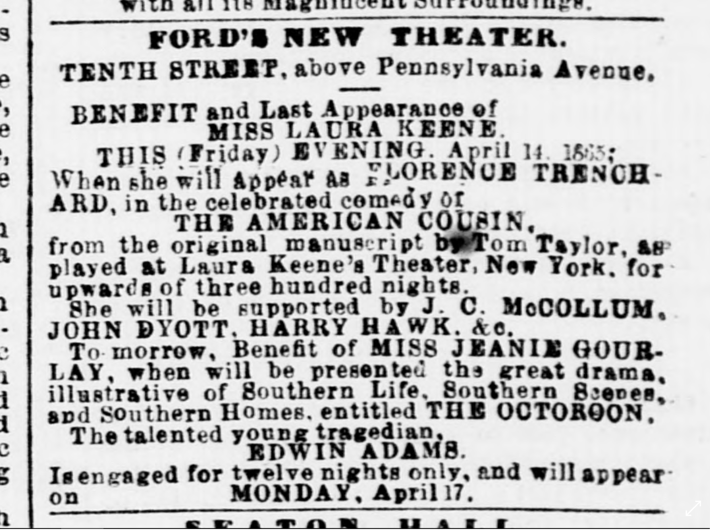 Advertisement for American Cousin playing at Ford's Theatre on April 14, 1865, appearing on page 1 of the Washington Evening Star that day. The day Abraham Lincoln was shot.