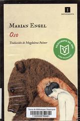 Marian Engel, Oso