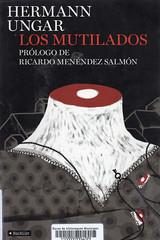 Hermann Ungar, Los mutilados