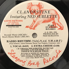 CLANDESTINE featuring NED SUBLETTE:RADIO RHYTHM(S-I-G-N-A-L S-M-A-R-T)(LABEL SIDE-A)