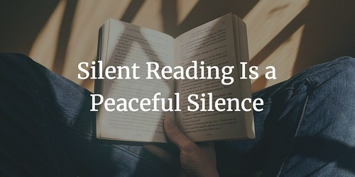 Six Word Slice of Life Silent Reading