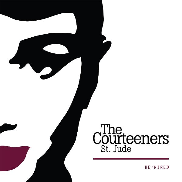 The Courteeners - St. Jude Re-Wired