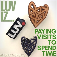 LUV iz... PAYing visits to SPEND time
