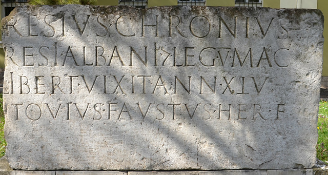 The earliest inscription from Oescus in memory of Resius Chronius, liberated slave of centurion Resius Albanus from legio V Macedonica, dated to 9 AD, Pleven Regional Historical Museum, Bulgaria