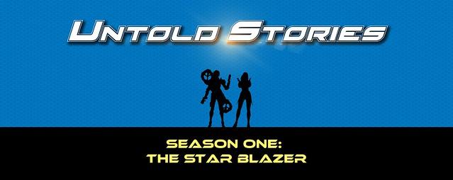 Untold Stories - Season One: The Star Blazer