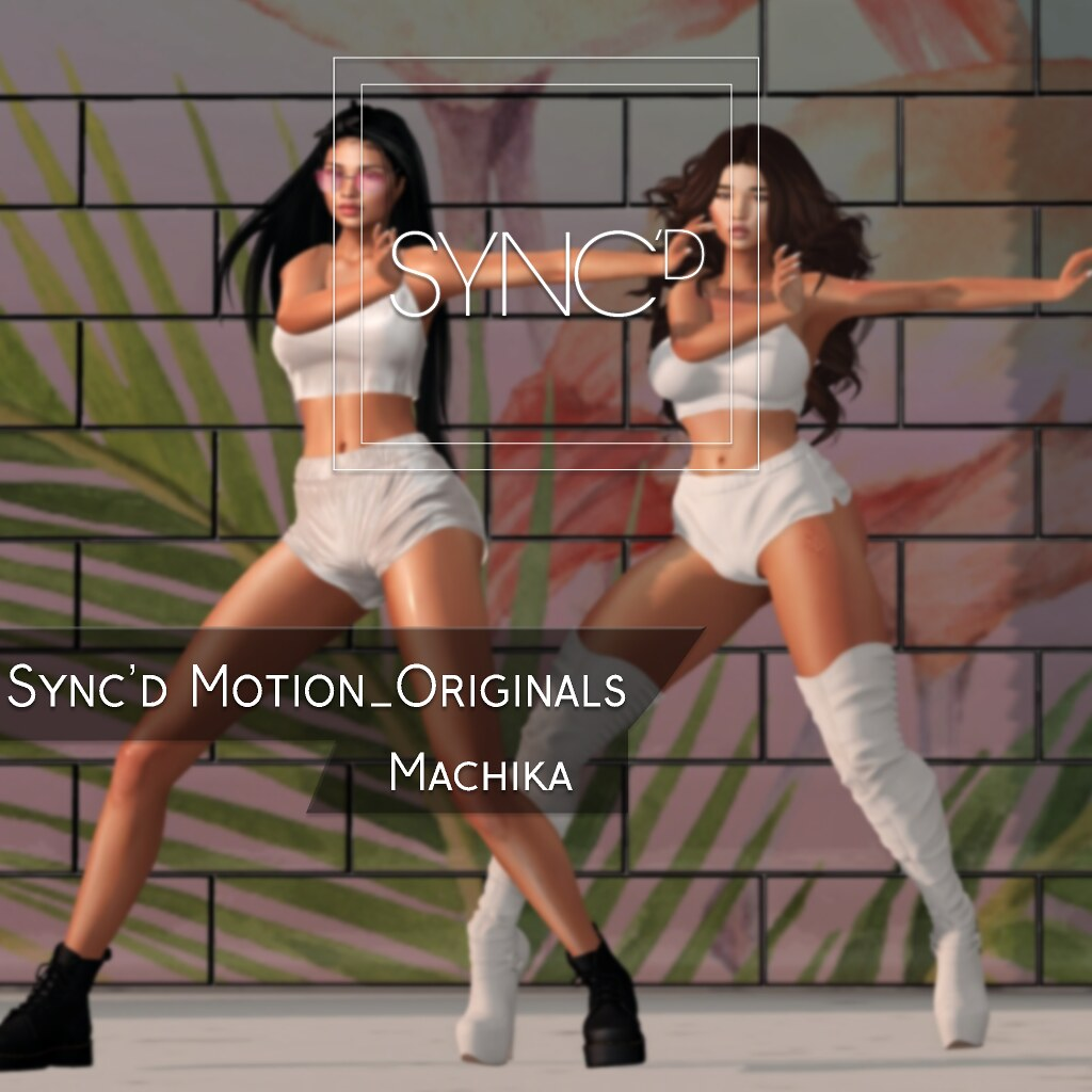 Sync'D Motion__Originals - Machika