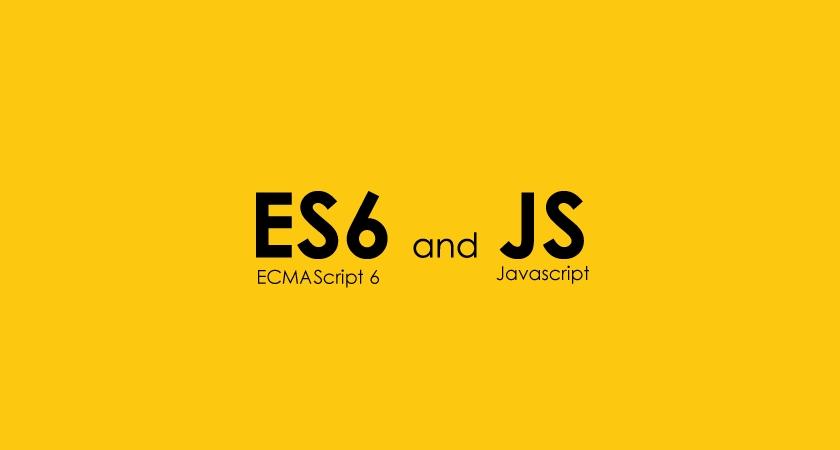 ES6 là gì ?