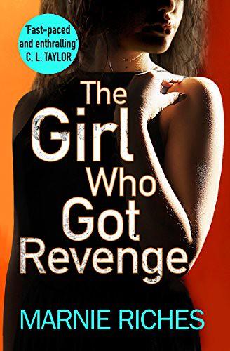 Marnie Riches, The Girl Who Got Revenge