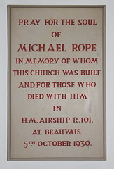 in memory of whom this church was built and for those who died with him in HM Airship R101 at Beauvais