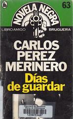 Carlos Pérez Merinero, Días de guardar