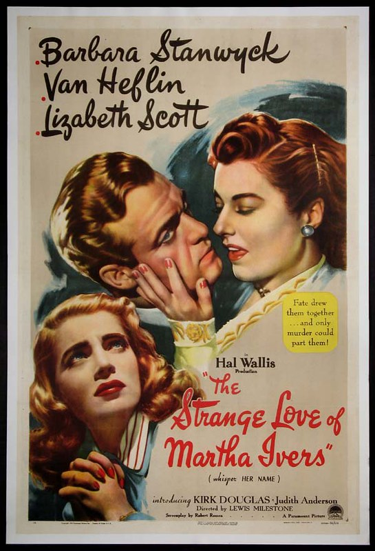 The Strange Love of Martha Ivers - Poster 1