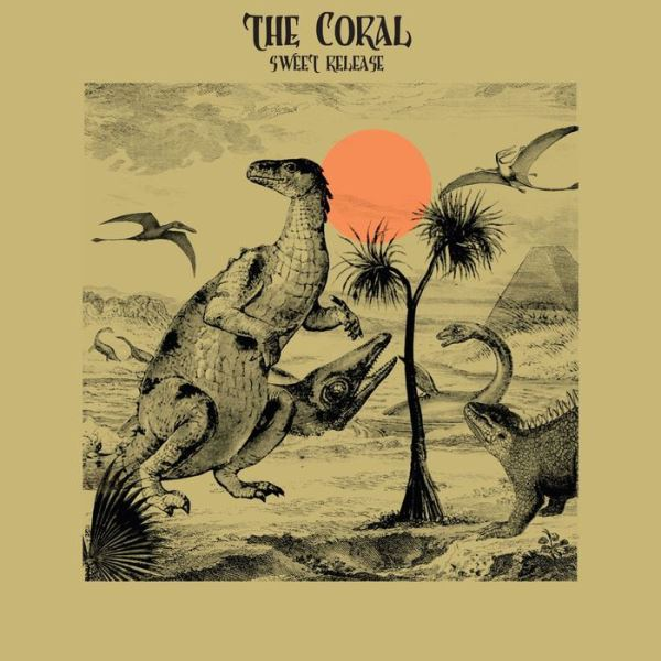 The Coral - Sweet Release
