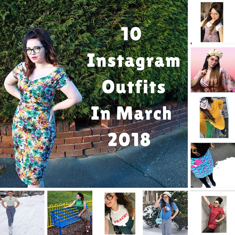 10 Instagram Outfits In March 2018