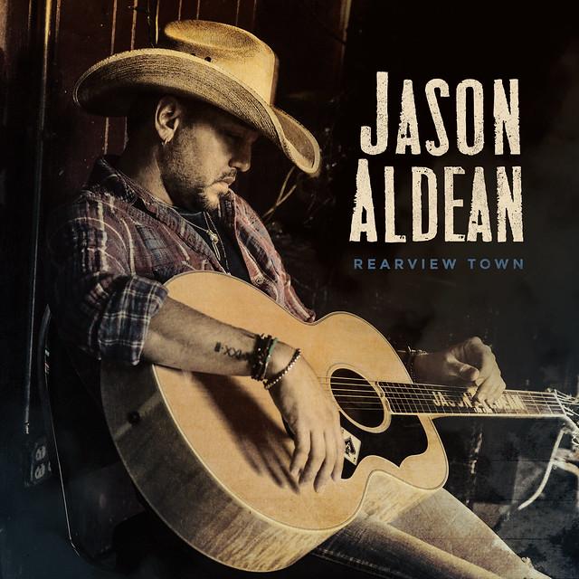 Jason Aldean - Rearview Town