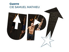Cie Samuel Mathieu --------- GUERRE ---------------- Festival UP! 2018