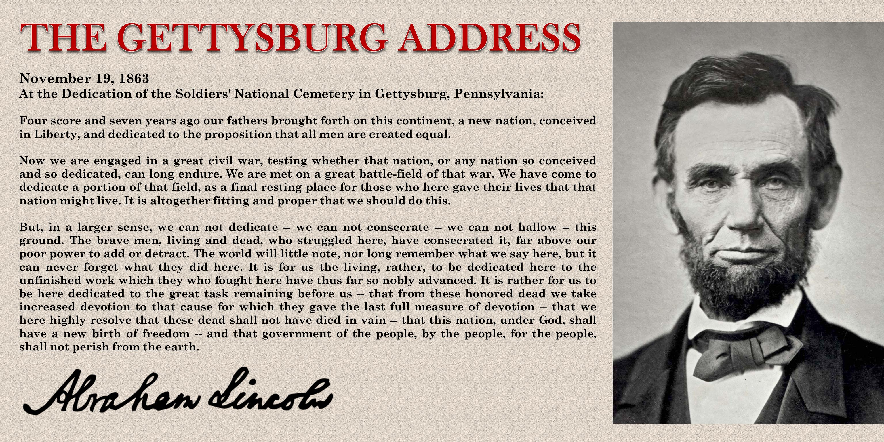 The Gettysburg Address by Abraham Lincoln, November 19, 1863.