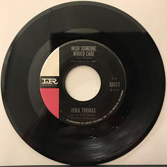 IRMA THOMAS:WISH SOMEONE WOULD CARE(RECORD SIDE-A)