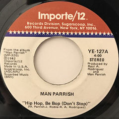MAN PARRISH:HIP HOP BE BOP(DON'T STOP)(LABEL SIDE-A)
