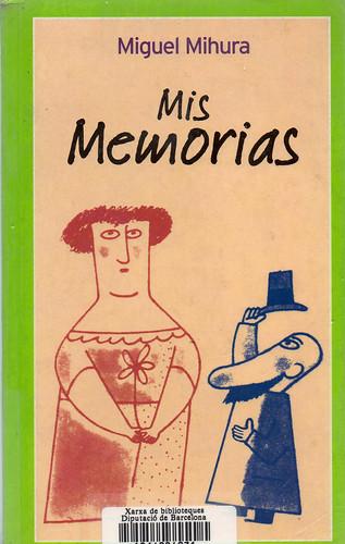 Miguel Mihura, Mis memorias