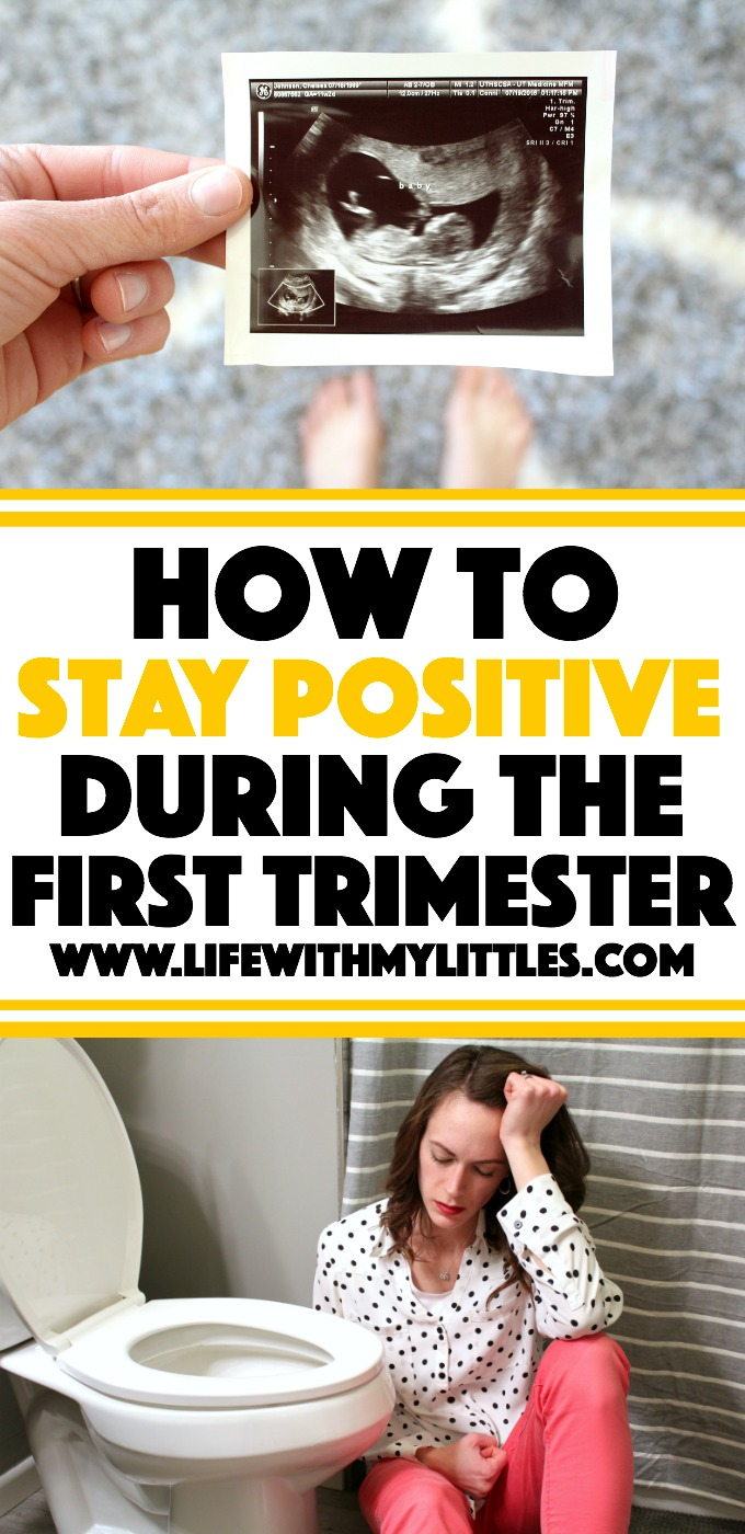 The first trimester is hard emotionally and physically. Here's how to stay positive during the first trimester of pregnancy despite all the crappy things your body goes through!