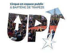 Baptême de Trapèze & Cirque en Espace Public -- Festival UP! 2018