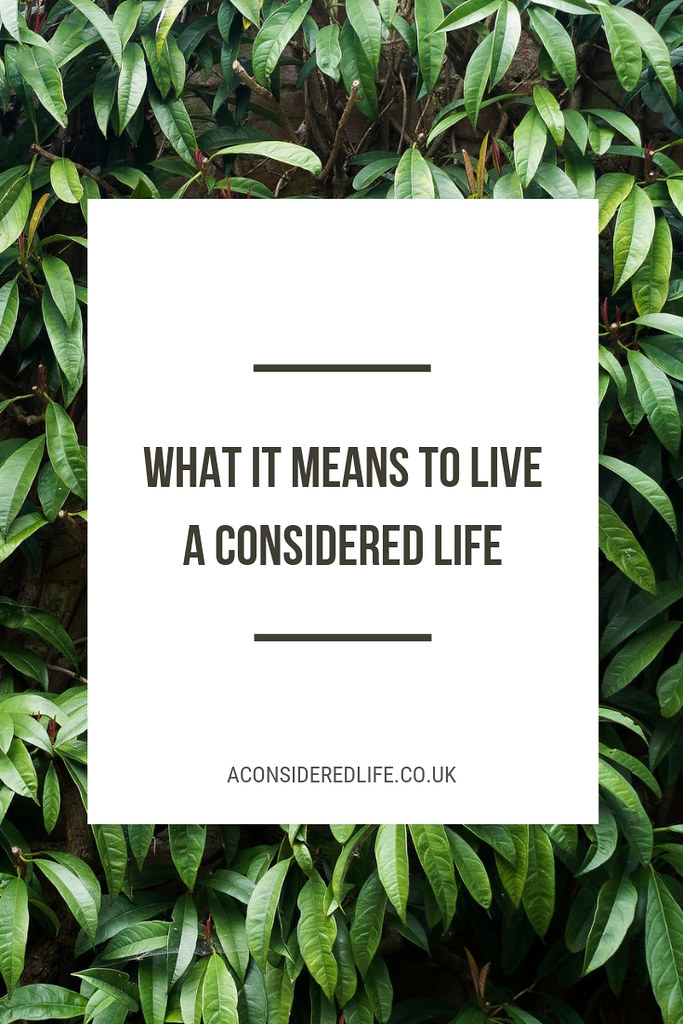 What is A Considered Life?