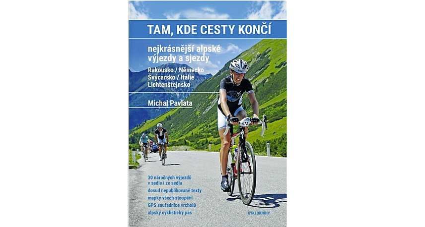Michal Pavlata: Tam, kde cesty končí.