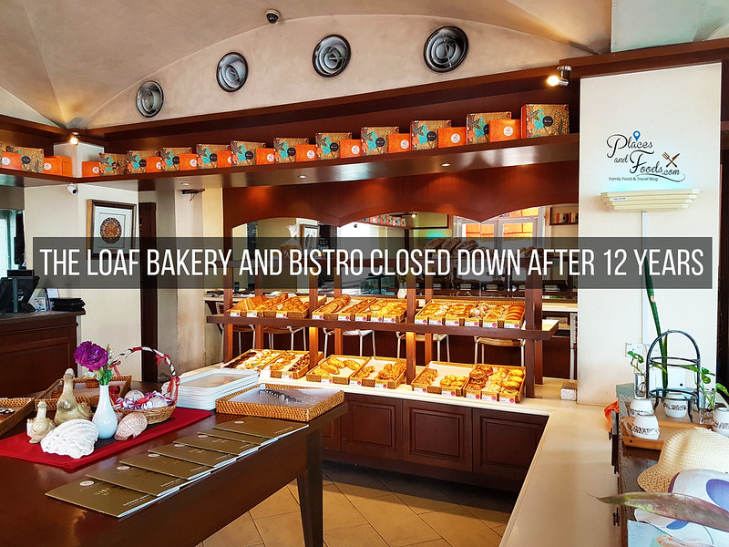 The Loaf Bakery and Bistro Closed Down After 12 Years