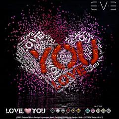 E.V.E Love <3 You
